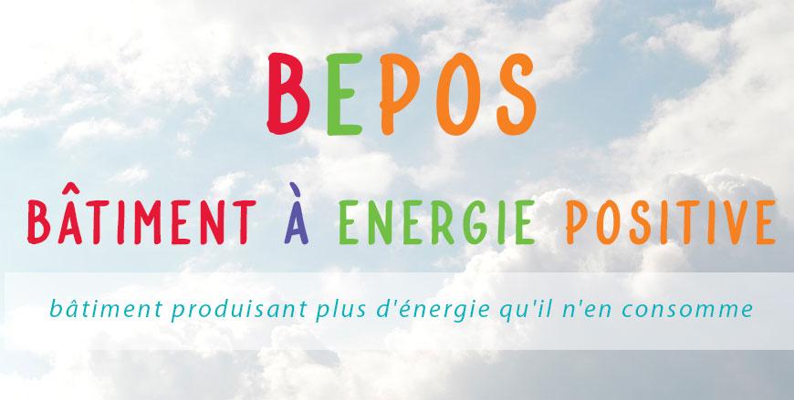 BEPOS bâtiment à énergie positive